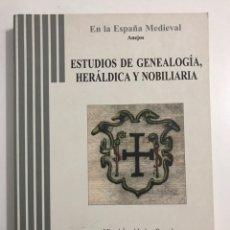 Libros de segunda mano: ESTUDIOS DE GENEALOGÍA HERÁLDICA Y NOBILIARIA MIGUEL ÁNGEL LADERO QUESADA 2006. Lote 163421446