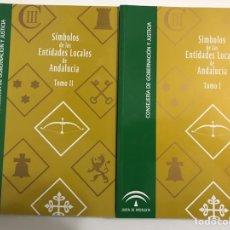 Libros de segunda mano: SÍMBOLOS DE LAS ENTIDADES LOCALES DE ANDALUCÍA 2010.. Lote 163422260