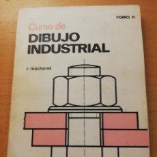 Libros de segunda mano: CURSO DE DIBUJO INDUSTRIAL (R. MACHERET) TOMO II. Lote 163424362