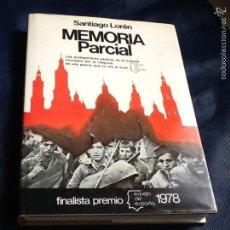 Libros de segunda mano: MEMORIA PARCIAL. SANTIAGO LOREN. Lote 163426942