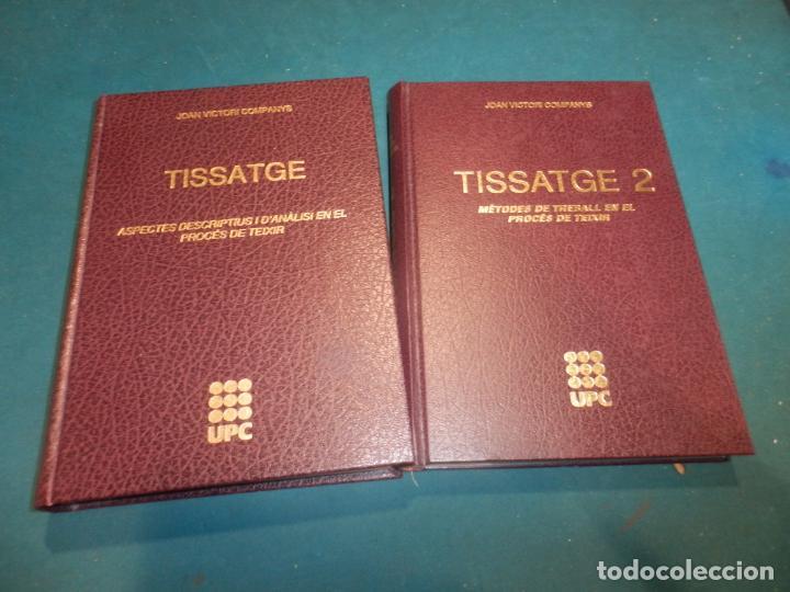 TISSATGE, ASPECTES DESCRIPTIUS I D'ANÀLISI EN EL PROCÉS DE TEIXIR + MÈTODES DE TREBALL - 2 LIBROS (Libros de Segunda Mano - Ciencias, Manuales y Oficios - Otros)
