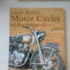 Libros de segunda mano: GREAT BRITISH MOTOR CYCLES OF THE FIFTIES CURRIE, BOB. Lote 163463130