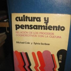 Libros de segunda mano: CULTURA Y PENSAMIENTO. MICHAEL COLE Y SYLVIA SCRIBNER.. EDITORIAL LIMUSA. MEXICO 1977.. Lote 163469158
