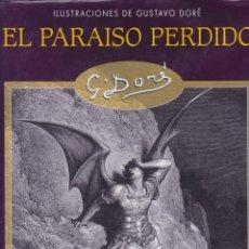 Libros de segunda mano: EL PARAISO PERDIDO. CON ILUSTRACIONES DE GUSTAVO DORÉ. Lote 163473434
