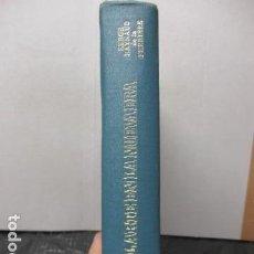 Libros de segunda mano: EL ARTE EN LA NUEVA ERA - SERGE RAYNAUD DE LA FERRIERE. Lote 186041298