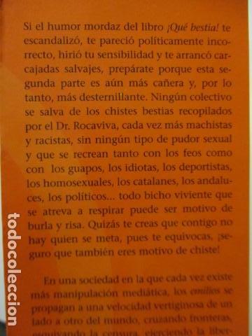 Libros de segunda mano: AUN MAS BESTIA ! LOS CHISTES DE INTERNET. HUMOR ONLINE 2 - Foto 4 - 163516362