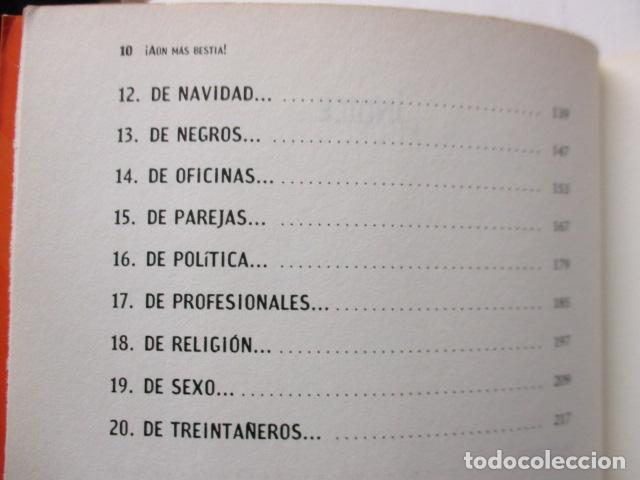 Libros de segunda mano: AUN MAS BESTIA ! LOS CHISTES DE INTERNET. HUMOR ONLINE 2 - Foto 10 - 163516362