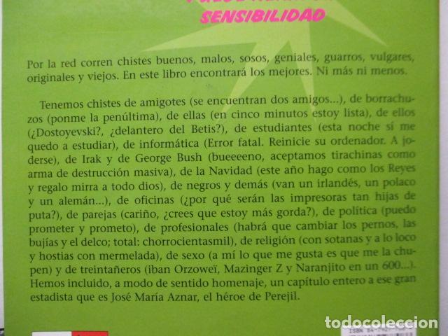 Libros de segunda mano: AUN MAS BESTIA ! LOS CHISTES DE INTERNET. HUMOR ONLINE 2 - Foto 14 - 163516362