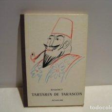 Libros de segunda mano: TARTARÍN DE TARASCÓN - DAUDET - ILUSTRACIONES RAFAEL MUNOA - EL GLOBO DE COLORES AGUILAR 1975. Lote 163530750