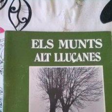 Libros de segunda mano: ELS MUNTS, ALTO LLUCANES, VINYETA. Lote 163570622