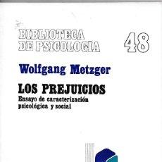 Libros de segunda mano: LOS PREJUICIOS WOLFGANG METZGER (ENVIO PENINSULAR POR MENSAJERIA GRATIS). Lote 163128662