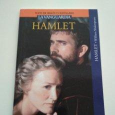 Libros de segunda mano: HAMLET INGLÉS CASTELLANO LA VANGUARDIA. Lote 163589658