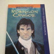 Libros de segunda mano: ROBINSON CRUSOE INGLÉS CASTELLANO LA VANGUARDIA. Lote 163591090