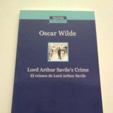 Libros de segunda mano: EL CRIMEN DE LORD ARTHUR SAVILLE - OSCAR WILDE INGLÉS CASTELLANO LA VANGUARDIA. Lote 163592922