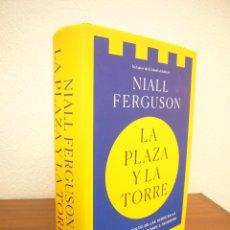 Libros de segunda mano: NIALL FERGUSON: LA PLAZA Y LA TORRE. EL PAPEL OCULTO DE LAS REDES EN LA HISTORIA (DEBATE, 2018). Lote 163603910