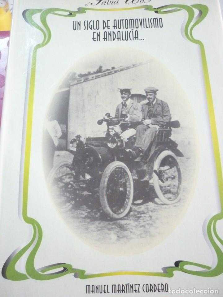 UN SIGLO DE AUTOMOVILISMO EN ANDALUCIA (Libros de Segunda Mano - Ciencias, Manuales y Oficios - Otros)