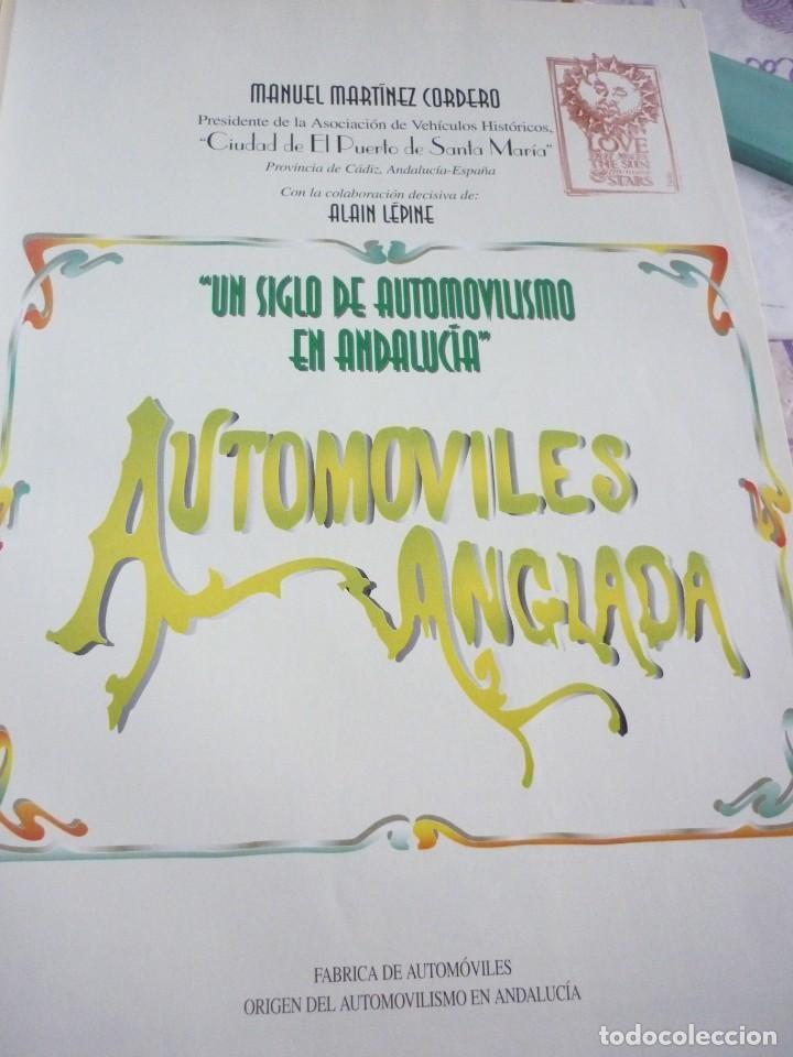 Libros de segunda mano: UN SIGLO DE AUTOMOVILISMO EN ANDALUCIA - Foto 4 - 163604502