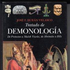 Libros de segunda mano: TRATADO DE DEMONOLOGÍA, JOSÉ F. DURÁN VELASCO, ENVÍO GRATIS. Lote 163613762