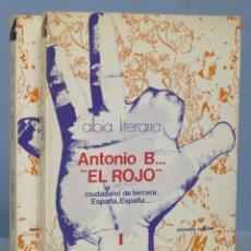 Libros de segunda mano: ANTONIO B EL ROJO. RAMIRO PINILLA. 2 TOMOS. Lote 163627086