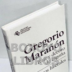 Libros de segunda mano: MARAÑÓN, GREGORIO. RAÍZ Y DECORO DE ESPAÑA/ ENSAYOS LIBERALES. Lote 163739886