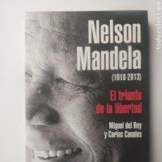 Libros de segunda mano: HISTORIA ARTE SIGLO XX . NELSON MANDELA EL TRIUNFO DE LA LIBERTAD . MIGUEL DEL REY Y CARLOS CANALES. Lote 163728645