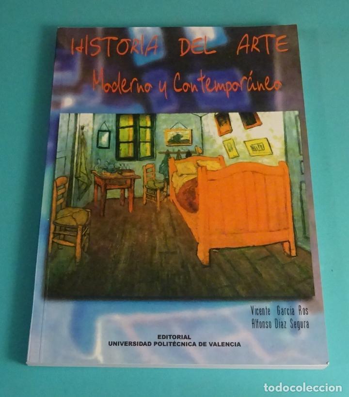 HISTORIA DEL ARTE. MODERNO Y CONTEMPORÁNEO. VICENTE GARCÍA ROS. ALFONSO DÍAZ SEGURA (Libros de Segunda Mano - Bellas artes, ocio y coleccionismo - Otros)