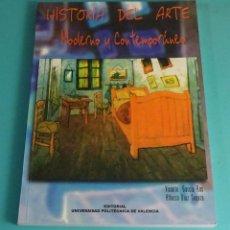 Libros de segunda mano: HISTORIA DEL ARTE. MODERNO Y CONTEMPORÁNEO. VICENTE GARCÍA ROS. ALFONSO DÍAZ SEGURA. Lote 163803542