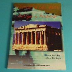 Libros de segunda mano: HISTORIA DEL ARTE. ANTIGUO Y MEDIEVAL. VICENTE GARCÍA ROS. ALFONSO DÍAZ SEGURA. Lote 163803598