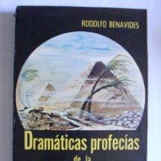 Libros de segunda mano - Dramáticas profecías de la Gran Pirámide / Rodolfo Benavides - 163870362