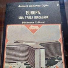 Libros de segunda mano: BIBLIOTECA CULTURAL RTVE N.2 EUROPA ,UNA TAREA INACABADA. Lote 163885614