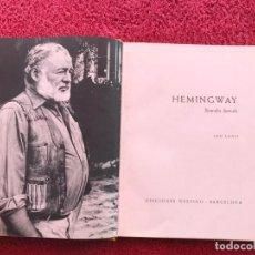 Libros de segunda mano: 1963. HEMINGWAY, BIOGRAFIA ILUSTRADA. LEO LANIA. DESCATALOGADO. EDICIONES DESTINO BARCELONA 1963. Lote 195200973
