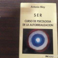 Gebrauchte Bücher - LIBRO SER CURSO DE PSICOLOGIA DE LA AUTORREALIZACION ANTONIO BLAY - 163946958