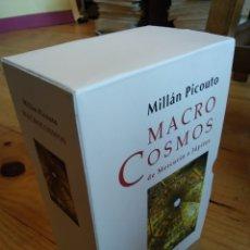 Libros de segunda mano: MACROCOSMOS. MILLÁN PICOUTO. 2 TOMOS. Lote 163948385