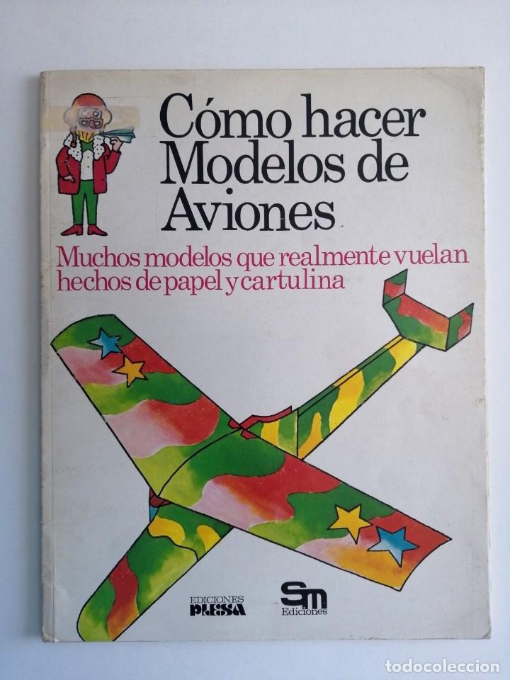 Libros de segunda mano: Cómo hacer modelos de aviones - 2 ejemplares - Fotos adicionales - Foto 27 - 127562619