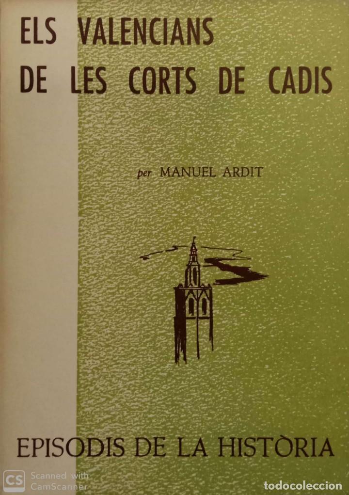 ELS VALENCIANS DE LES CORTS DE CADIS (Libros de Segunda Mano - Historia - Otros)