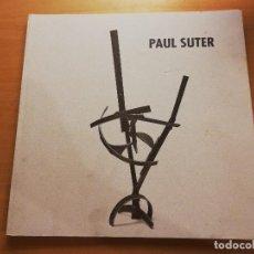 Libros de segunda mano: PAUL SUTER (SA NOSTRA CAIXA DE BALEARS). Lote 163983418
