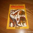 Libros de segunda mano: LIBRO LOS DINOSAURIOS Y OTROS ANIMALES PREHISTORICOS JUVENTUD MUY RARO PERFECTO. Lote 164101310