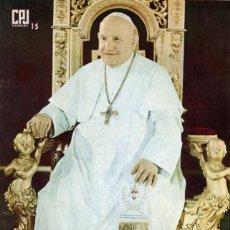 Libros de segunda mano: JUAN XXIII. ANTONIO LOSADA. DONCEL. C.P.J. Nº 15. 1966. Lote 164109874