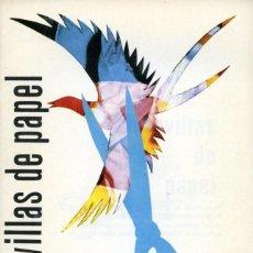 Libros de segunda mano: MARAVILLAS DE PAPEL. ANA MARÍA RUBIO. DONCEL. C.P.J. Nº 18. 1966. Lote 164112210