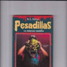 Libros de segunda mano: PESADILLAS - LA MÁSCARA MALDITA - R. L. STINE / EDICIONES B 1996. Lote 164171214