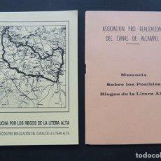 Libros de segunda mano: LA LUCHA POR LOS RIEGOS DE LA LITERA ALTA / ASOCIACION PRO-CANAL / TAMARITE DE LITERA 1989 /SIN USAR. Lote 201558646
