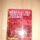 Libros de segunda mano: HEREJIA Y TRAGEDIA DE LOS CATAROS - P. GUIRAO. Lote 164244782