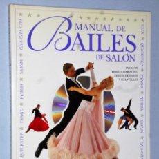 Libros de segunda mano: MANUAL DE BAILES DE SALÓN.(CONTIENE CD). Lote 164280190
