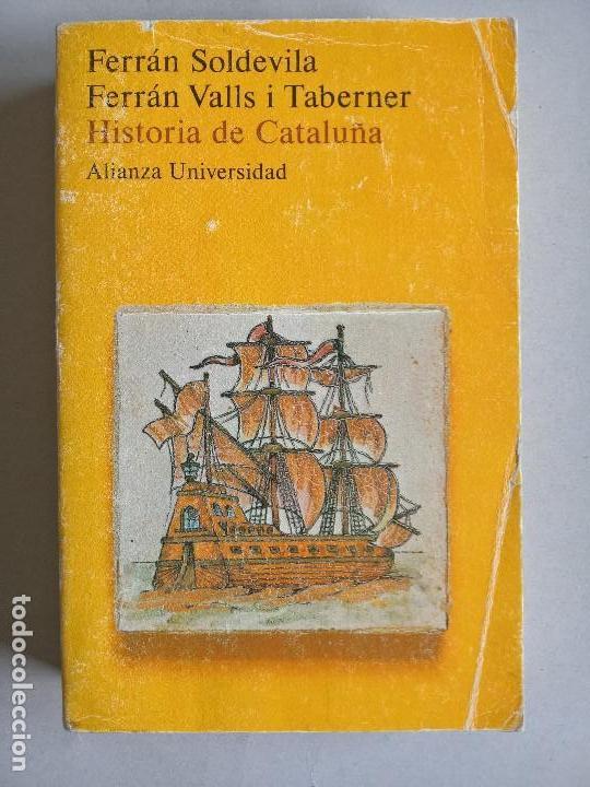 HISTORIA DE CATALUÑA. FERRÁN SOLDEVILA, FERRÁN VALLS I TABERNER. (Libros de Segunda Mano - Historia - Otros)