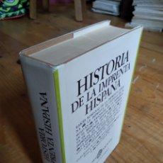Libros de segunda mano: HISTORIA DE LA IMPRENTA EN ESPAÑA. Lote 164503053
