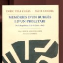 Libros de segunda mano: VILA CASAS- CANDEL. MEMÒRIES D'0UN BURGÉS I UN PROLETARI (1931-1981). ED. COLUMNA 1996. Lote 164590414