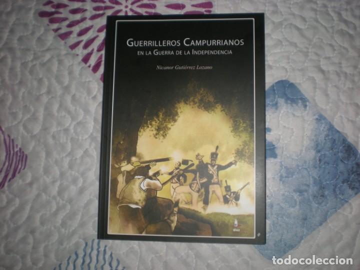 GUERRILLEROS CAMPURRIANOS EN LA GUERRA DE LA INDEPENDENCIA;NICANOR GUTIÉRREZ;CANT.. TRADICIONAL 2008 (Libros de Segunda Mano - Historia - Otros)