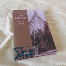 Libros de segunda mano: LOS CHEYENES. JOHN H. MOORE. ARIEL EDITORIAL . 1ª EDICIÓN 2004. Lote 164616874