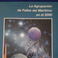 Libros de segunda mano: LA AGRUPACION DE FALLAS EN EL MARITIMO EN EL 2000. Lote 164623290