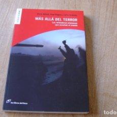 Libros de segunda mano: MÁS ALLÁ DEL TERROR. LOS LIBROS DEL LINCE. 1A EDICIÓN 2008. Lote 164425390